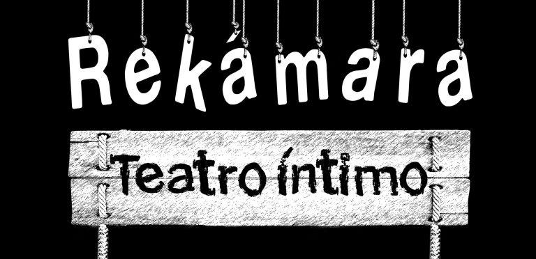 Rekámara Teatro Intimo inicia Temporada 2017-2018