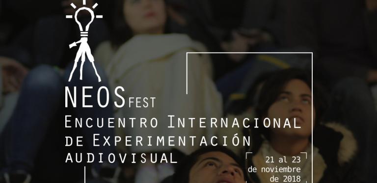 Alistan NEOSFEST III: ENCUENTRO INTERNACIONAL DE EXPERIMENTACIÓN AUDIOVISUAL