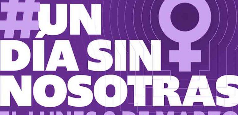 Lo que tienes que saber acerca del 9 de marzo para el #UnDiaSinNosotras