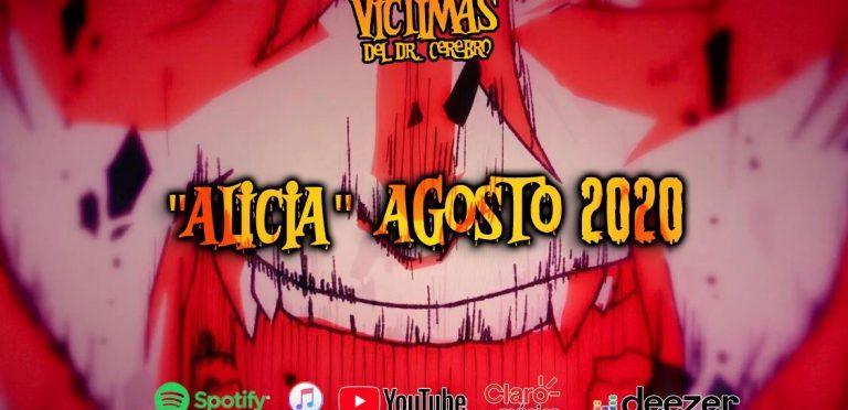 """Las VICTIMAS DEL DR CEREBRO estrenan: """"Alicia"""""""